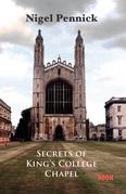 Secrets of Kings College Chapel