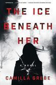 The Ice Beneath Her: A Novel