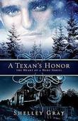 A Texan's Honor: The Heart of a Hero Book #2