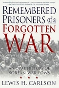 Remembered Prisoners of a Forgotten War