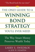 The Only Guide to a Winning Bond Strategy You'll Ever Need