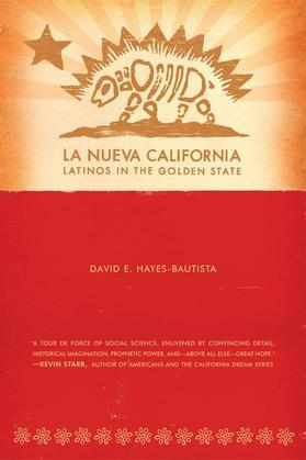 La Nueva California: Latinos in the Golden State