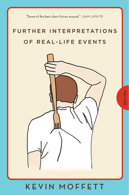 Further Interpretations of Real-Life Events: Stories