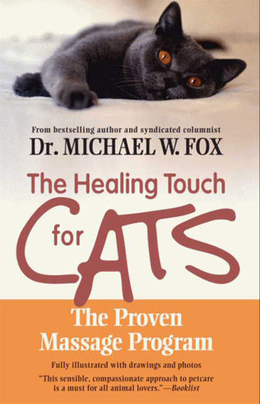Healing Touch for Cats: The Proven Massage Program for Cats,