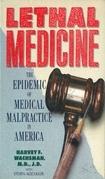 Lethal Medicine