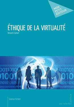 Ethique de la virtualité