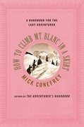 How to Climb Mt. Blanc in a Skirt