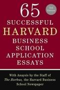 65 Successful Harvard Business School Application Essays, Second Edition