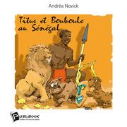 Titus et Bouboule au Sénégal