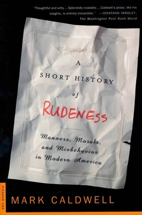 A Short History of Rudeness