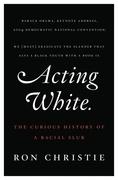 Acting White