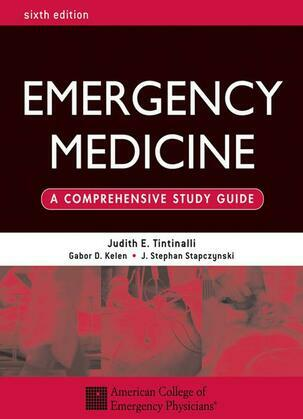 Emergency Medicine: A Comprehensive Study Guide, Sixth edition