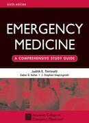 Emergency Medicine: A Comprehensive Study Guide 6th edition: A Comprehensive Study Guide, Sixth edition