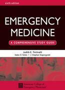 Emergency Medicine: A Comprehensive Study Guide 6th edition: A Comprehensive Study Guide 6th edition