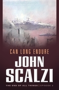 The End of All Things #3: Can Long Endure