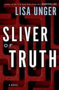 Sliver of Truth: A Novel