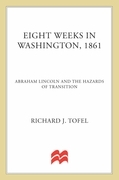 Eight Weeks in Washington, 1861
