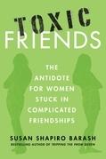 Toxic Friends