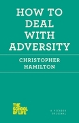 How to Deal with Adversity
