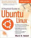 Practical Guide to Ubuntu Linux, A, 3/e