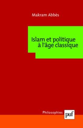 Islam et politique à l'âge classique