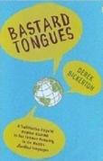 Bastard Tongues