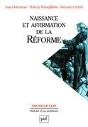 Naissance et affirmation de la Réforme