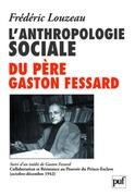 L'anthropologie sociale du Père Gaston Fessard