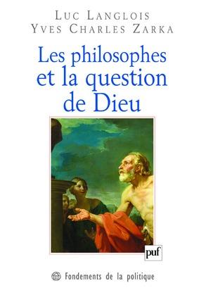 Les philosophes et la question de Dieu