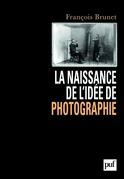La naissance de l'idée de photographie