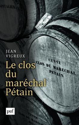 Le clos du maréchal Pétain