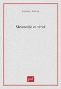 Mélancolie et vérité