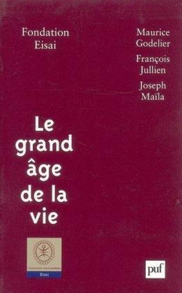 Le grand âge de la vie
