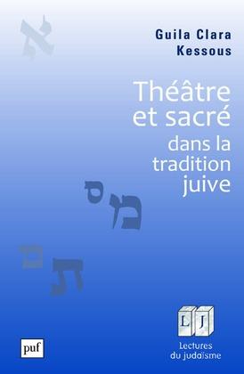 Théâtre et sacré dans la tradition juive