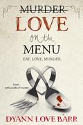 Murder Love on the Menu