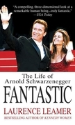 Fantastic: The Life of Arnold Schwarzenegger