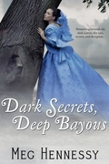 Dark Secrets, Deep Bayous