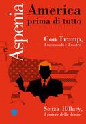 Aspenia n. 75 - America prima di tutto