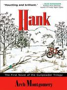 Hank: Gunpowder Trilogy, Book 1