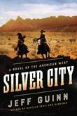 Silver City: A Novel of the American West