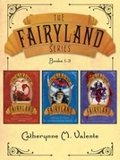 The Fairyland Series (Books 1-3)