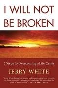 I Will Not Be Broken