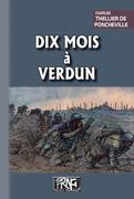Dix Mois à Verdun