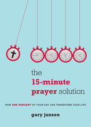 The 15-Minute Prayer Solution
