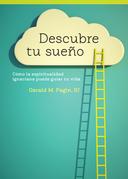 Descubre tu sueño / Discovering Your Dream
