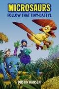 Microsaurs: Follow that Tiny-Dactyl