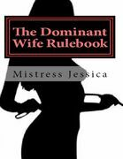 The Dominant Wife Rule Book