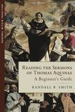 Reading the Sermons of Thomas Aquinas: A Beginner's Guide