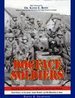 Dogface Soldiers: The Story of B Company, 15th Regiment, 3rd Infantry Division From Fedala to Salzburg: Audie Murphy and His Brothers in Arms