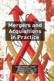 Mergers and Acquisitions in Practice